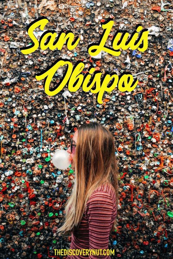Your guide to San Luis Obispo, California