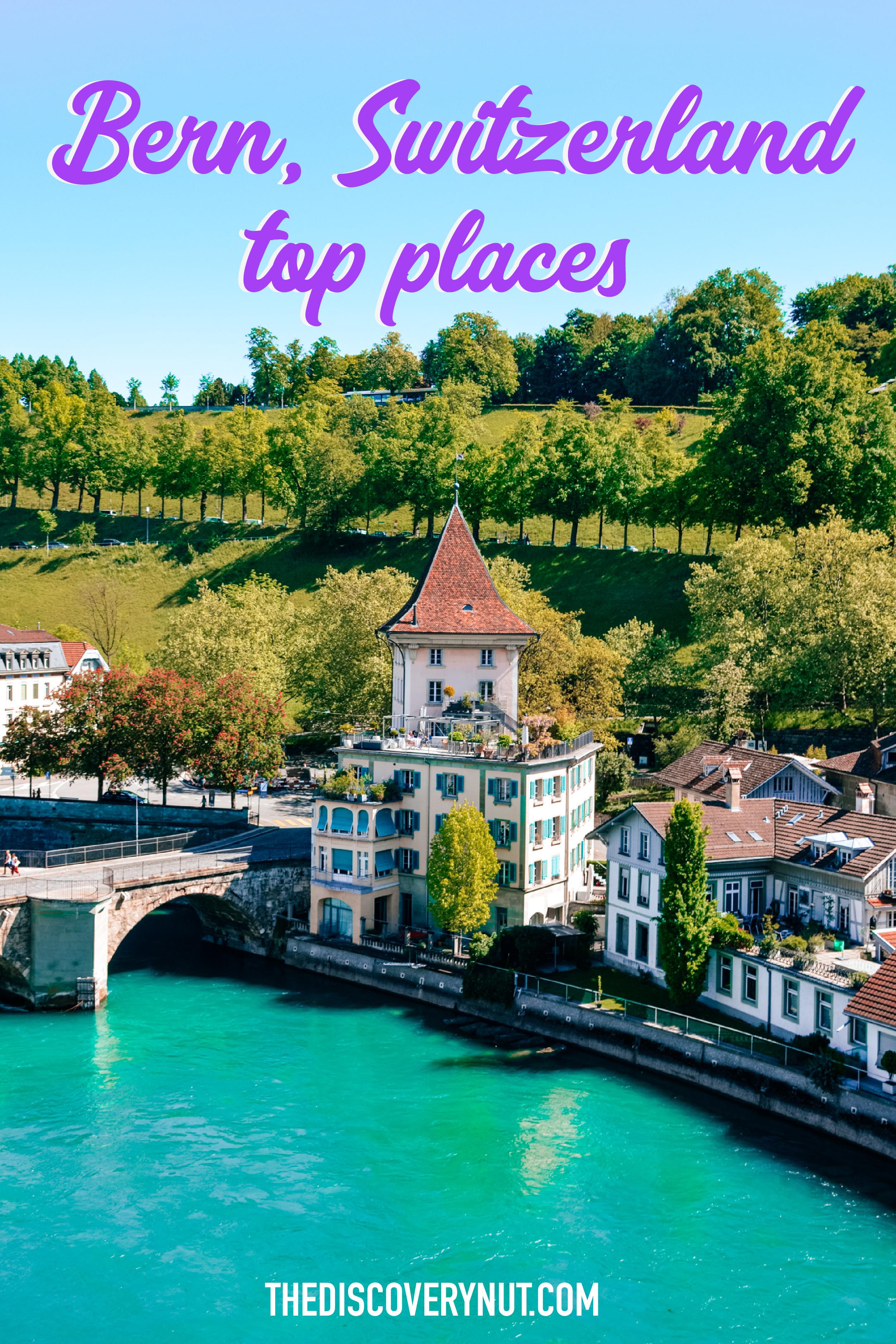 Best things to do in Bern, Switzerland